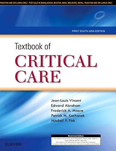 TEXTBOOK OF CRITICAL CARE: FIRST SOUTH ASIA EDITION