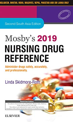 MOSBY'S 2019 NURSING DRUG REFERENCE: FIRST SOUTH ASIA EDITION