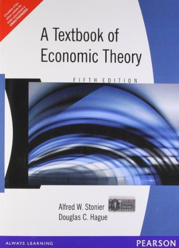 A TEXTBOOK OF ECONOMIC THEORY, 5ED
