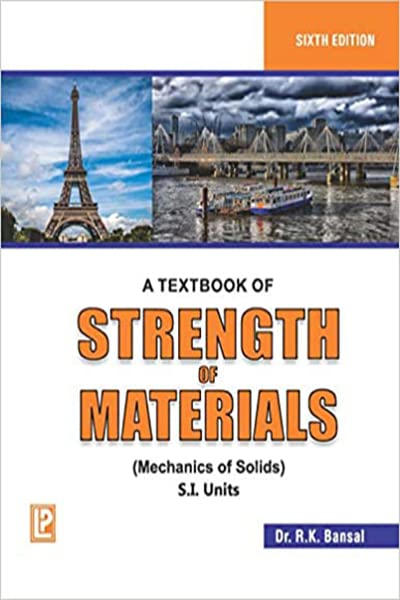 A TEXTBOOK OF STRENGTH OF MATERIALS : MECHANICS OF SOLIDS (S.I. UNITS),5ED,(*)