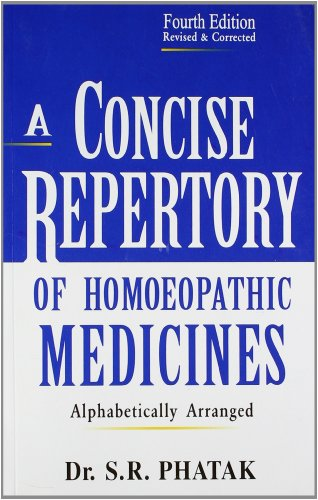 A CONCISE REPERTORY OF HOMEOPATHIC MEDICINES,4ED,(*)