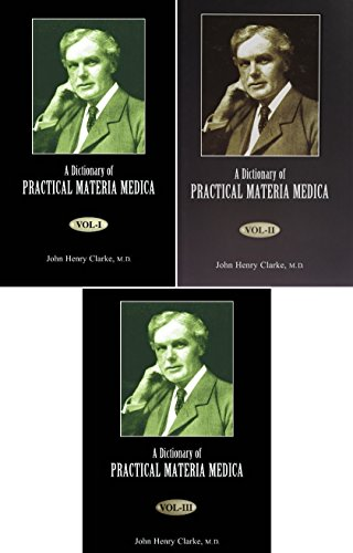 A DICTIONARY OF PRACTICAL MATERIA MEDICA 3 VOLS.