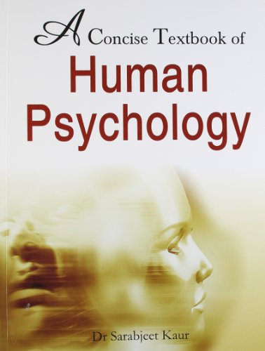 A CONCISE TEXTBOOK OF HUMAN PSYCHOLOGY,(*)