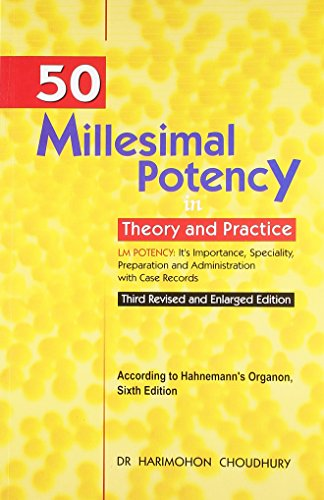 50 MILLESIMAL POTENCY IN THEORY AND PRACTICE(*)