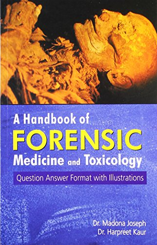 A HANDBOOK OF FORENSIC MEDICINE & TOXICOLOGY,(*)