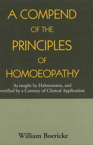 A COMPEND OF THE PRINCIPLES OF HOMEOPATHY,(*)