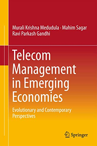 PDF Telecom Management in Emerging Economies Evolutionary and Contemporary Perspectives