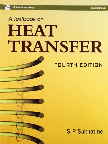 TEXTBOOK OF HEAT TRANSFER,A (4TH EDN.)