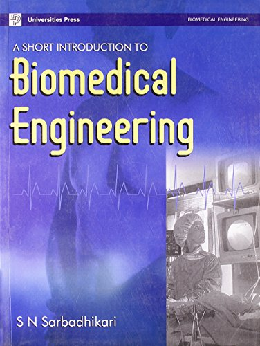 SHORT INTRODUCTION TO BIOMEDICAL ENGG,A