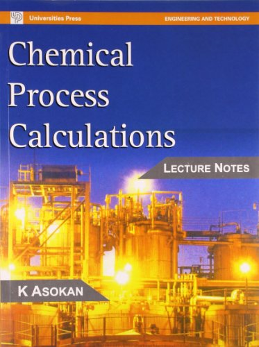 CHEMICAL PROCESS CALCULATIONS: LECTURE NOTES