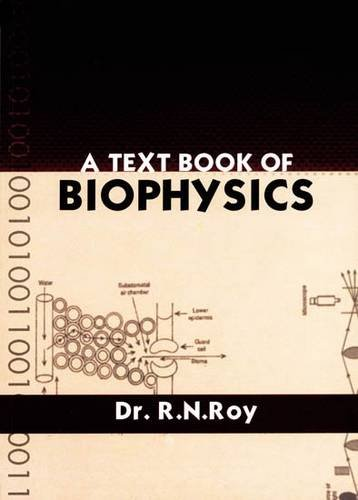A TEXTBOOK OF BIOPHYSICS