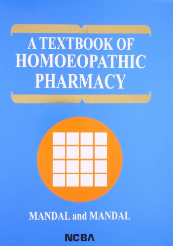 A TEXTBOOK OF HOMOEOPATHIC PHARMACY, 3ED
