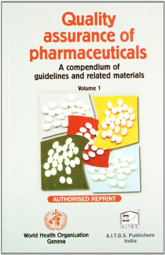 QUALITY ASSURANCE OF PHARMACEUTICALS VOL-1, (*)