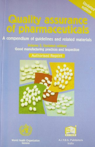 QUALITY ASSURANCE OF PHARMACEUTICALS VOL-2, (*)