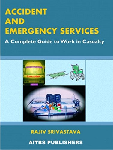 ACCIDENT & EMERGENCY SERVICES: ACOMPLETE GUIDE TO WORK IN CASULTY,(*), 2ED
