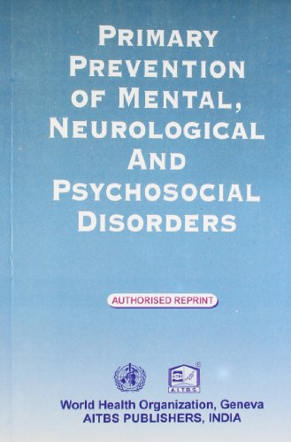 PRIMARY PREVENTION OF MENTAL, NEUROLOGICAL AND PSYCHOSOCIAL DISORDERS,(*)