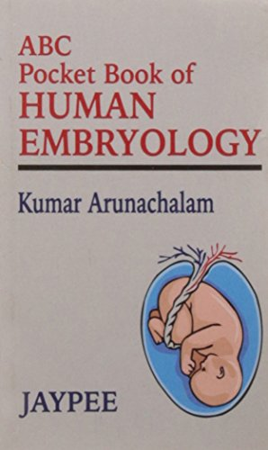 ABC POCKET BOOK OF HUMAN EMBRYOLOGY,
