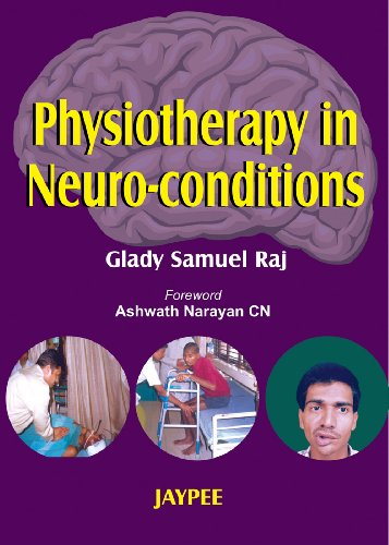 PHYSIOTHERAPY IN NEURO-CONDITIONS,