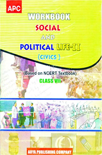 WORKBOOK SOCIAL AND POLITICAL LIFE-II CLASS- VII (BASED ON NCERT TEXTBOOKS)