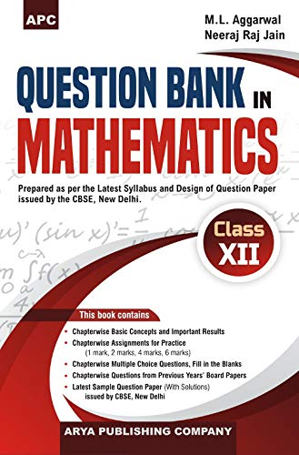 QUESTION BANK IN MATHEMATICS (INCLUDING CBSE EXAMINATION PAPERS 2017) CLASS- XII