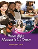 HUMAN RIGHTS EDUCATION IN 21ST CENTURY