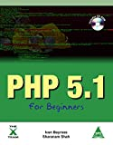 PHP 5.1 FOR BEGINNERS