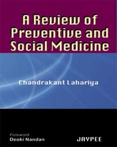 A REVIEW OF PREVENTIVE AND SOCIAL MEDICINE 1ED.