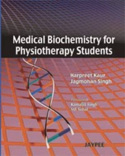 MEDICAL BIOCHEMISTRY FOR PHYSIOTHERAPY STUDENTS 1ED.