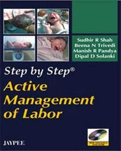 STEP BY STEP ACTIVE MANAGEMENT OF LABOR WITH INT DVD ROM 1ED
