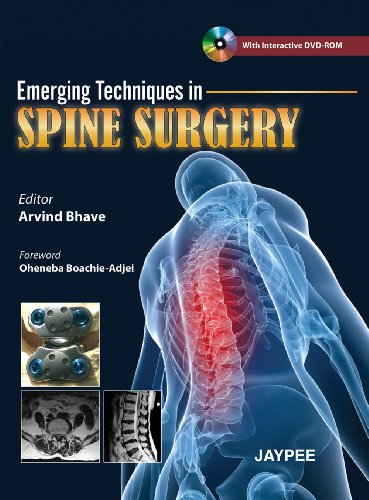 EMERGING TECHNIQUES IN SPINE SURGERY WITH INTERACTIVE DVD-ROM 1ED.