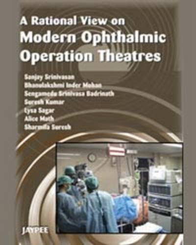 A RATIONAL VIEW ON MODERN OPHTHALMIC OPERATION THEATRES WITH INTERACTIVE DVD-ROM,