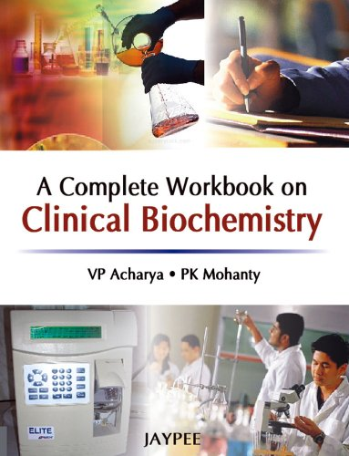 A COMPLETE WORKBOOK ON CLINICAL BIOCHEMISTRY,