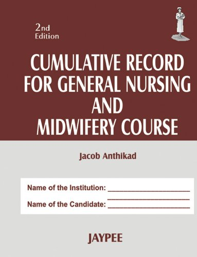 CUMULATIVE RECORD FOR GENERAL NURSING AND MIDWIFERY COURSE,2ED