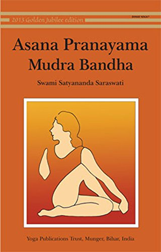 Asana Pranayama Mudra Bandha/2008 Fourth Revised Edition