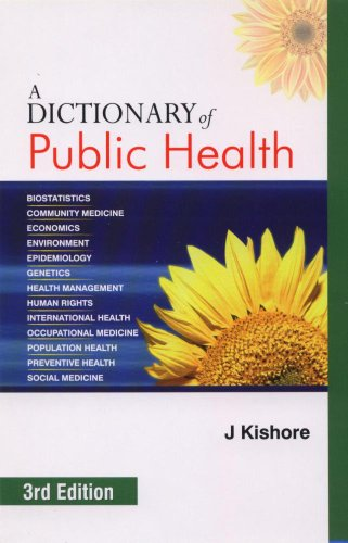 A DICTIONARY OF PUBLIC HEALTH, 3ED