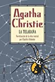 Telaraa, La by  Agatha Christie (Paperback - March 2001)
