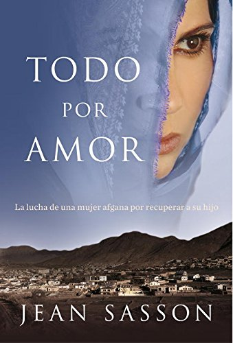 Todo por amor / For The Love Of A Son (Spanish Edition)