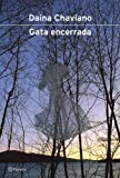 Gata Encerrada (Spanish Edition)