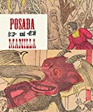 Posada And Manilla: Illustrations for Mexican Fairy Tales