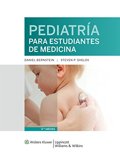 Pediatria para estudiantes de medicina (Spanish Edition)