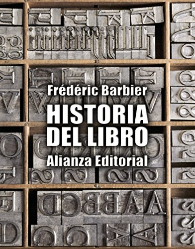 Historia Del Libro / History of the Book (Spanish Edition)
