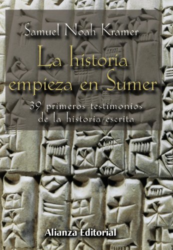 La historia empieza en Sumer / The story begins in Sumer (Spanish Edition)
