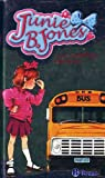 Junie B. Jones y el Autobus Apestoso / Junie B. Jones and the Stupid Smelly Bus (Spanish Edition)