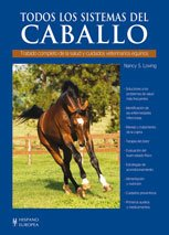 Todos los sistemas del caballo / All Systems of the Horse (Hipica / Racing) (Spanish Edition)