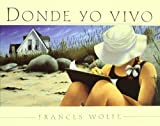 Donde Yo Vivo/ Where I Live