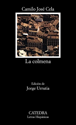 La colmena (COLECCION LETRAS HISPANICAS) (Spanish Edition)