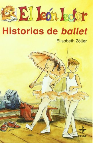 Historias De Ballet/ Stories of Ballet (Spanish Edition)