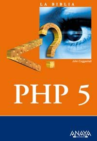 La Biblia de PHP 5/ PHP 5 Unleashed (Spanish Edition)