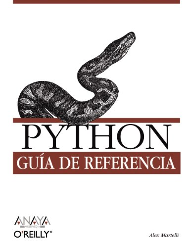 Python: Guia De Referencia/ Reference Guide (Spanish Edition)