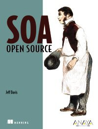SOA: Open Source (Spanish Edition)